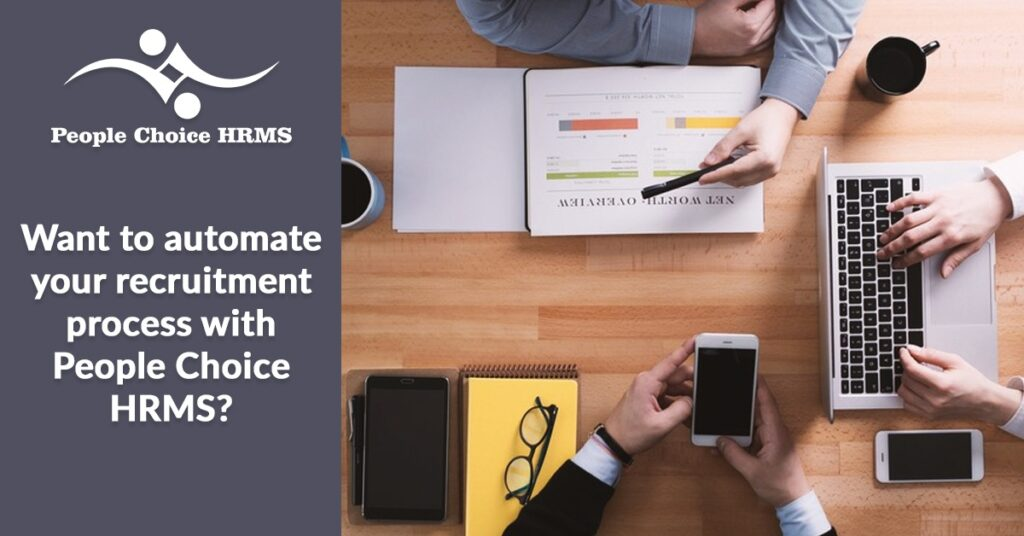 Want to automate your recruitment process with People choice HRMS?
