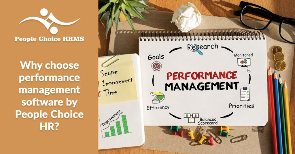 why choose performance management software by people choice HR?